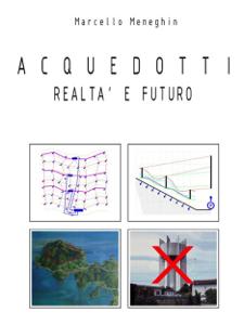 Acquedotti - Realtà e futuro Libro Cover