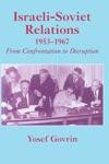 Israeli-Soviet Relations 1953-1967