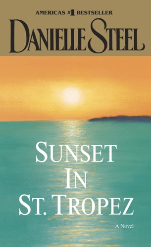 Danielle Steel - Sunset in St. Tropez
