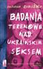 Oksana Zabużko - Badania terenowe nad ukraińskim seksem artwork