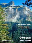 España Diversa-Caminando por Ordesa. Entrega 1