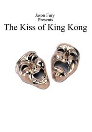 The Kiss Of King Kong