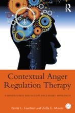 Contextual Anger Regulation Therapy For The Treatment Of Clinical Anger