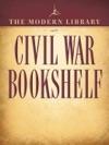 The Modern Library Civil War Bookshelf 5-Book Bundle