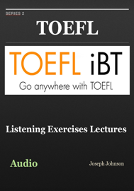 Toefl Listening Exercises Lectures - Series 2