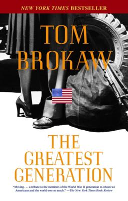 The Greatest Generation - Tom Brokaw book