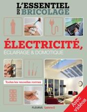 Électricité, Éclairage et Domotique - Avec vidéos