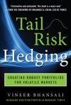 Tail Risk Hedging Creating Robust Portfolios For Volatile Markets