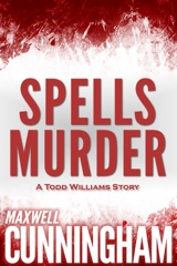 Spells Murder (A Todd Williams Story)