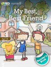 My Best, Best Friend - Reader's Book 3 - Noemí Valencia de Trainor & Noel Trainor
