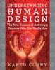 Karen Curry - Understanding Human Design bild