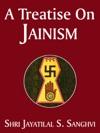 A Treatise On Jainism