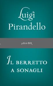 Il Berretto a sonagli Book Cover