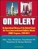 On Alert: An Operational History Of The United States Air Force Intercontinental Ballistic Missile (ICBM) Program, 1945-2011 - Atlas, Titan, Minuteman, Peacekeeper MX, Minuteman III, Nuclear Warhead