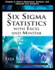 Six Sigma Statistics With Excel And Minitab, Chapter 5 - How To Determine, Analyze, And Interpret Your Samples