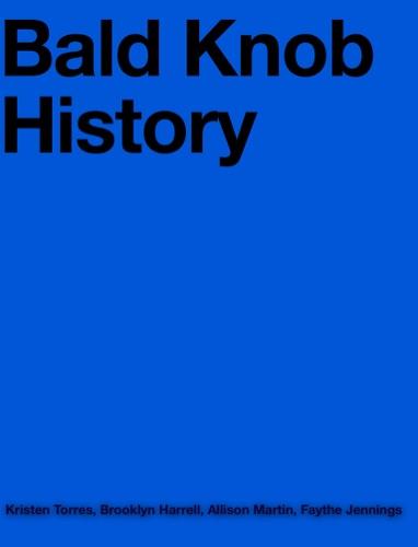 Faythe Jennings, Allison Martin, Kristen Torres & Brooklyn Harrell - Bald Knob History