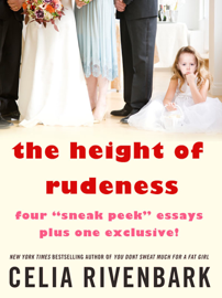The Height of Rudeness book