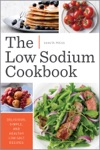 The Low Sodium Cookbook Delicious Simple And Healthy Low-Salt Recipes