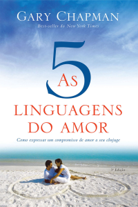 As cinco linguagens do amor - 3ª edição Book Cover