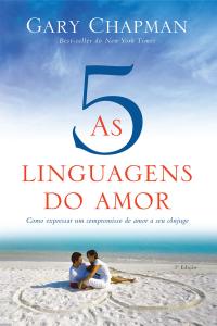 As cinco linguagens do amor - 3ª edição Book Cover