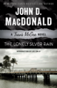 The Lonely Silver Rain - John D. MacDonald & Lee Child