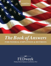 The Book of Answers for Federal Employees and Retirees - New 4th Edition