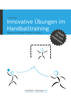 Jörg Madinger - Innovative Übungen im Handballtraining artwork