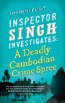 Inspector Singh Investigates A Deadly Cambodian Crime Spree