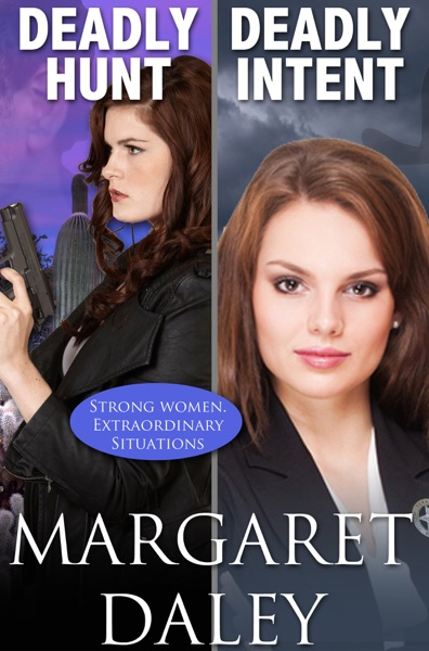 Deadly Hunt / Deadly Intent - Margaret Daley book cover