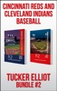 Tucker Elliot Bundle #2: Cincinnati Reds and Cleveland Indians Baseball