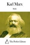 Works Of Karl Marx