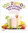100 Zumos Para Cuidar Tu Salud Ibooksauthor