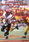 Coaching The Multiple West Coast Offense 2nd Edition