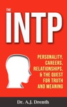 The INTP Personality Careers Relationships  The Quest For Truth And Meaning