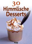 30 Himmlische Desserts