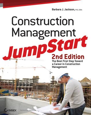 Construction Management JumpStart - Barbara J. Jackson book