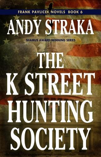 Andy Straka - The K Street Hunting Society