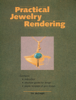 Tim McCreight - Practical Jewelry Rendering  artwork