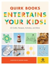 Download Quirk Books Entertains Your Kids