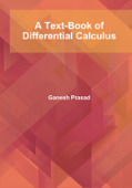 A Text-Book of Differential Calculus