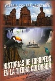 Historias De Europeos En La Tierra Colorada