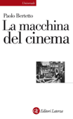 La macchina del cinema Book Cover