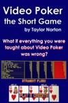Video Poker The Short Game