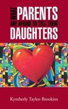 What Parents Are Afraid To Tell Their Daughters