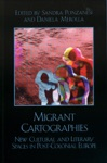 Migrant Cartographies
