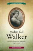 Madam C.J. Walker: Inventor, Entrepreneur, Millionaire Book Cover