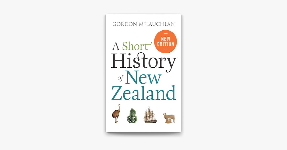A Short History of New Zealand - Gordon McLauchlan