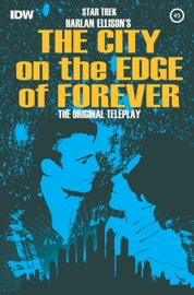 STAR TREK: HARLAN ELLISONS THE CITY ON THE EDGE OF FOREVER #3