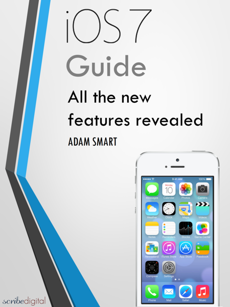 Guide for iOS 7 - Tips, Tricks and all the Secret Features Exposed for your iPhone and iPod Touch