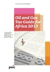 Oil  Gas Tax Guide For Africa 2013